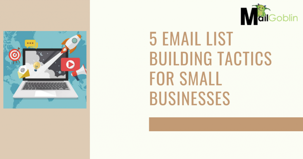 Email List Building Tactics For Small Businesses