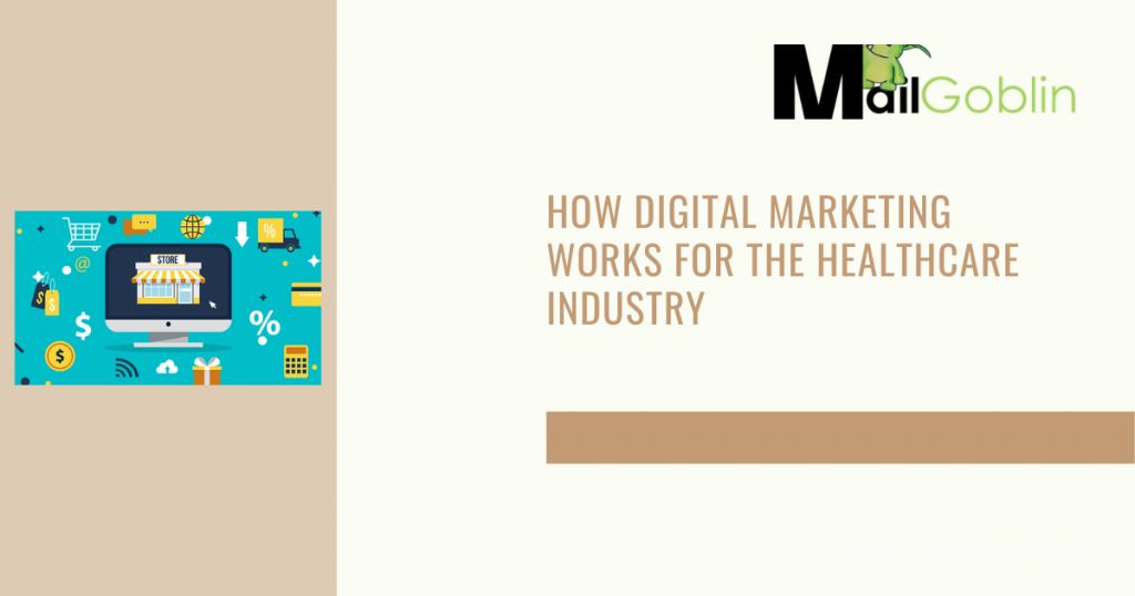 How Digital Marketing Works For The Healthcare Industry